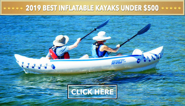 2019 Ultimate Inflatable Kayak Guide